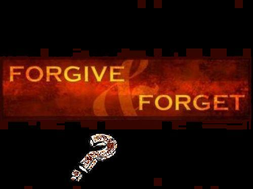 forgive & forget