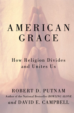 American Grace - By Robert Putnam
