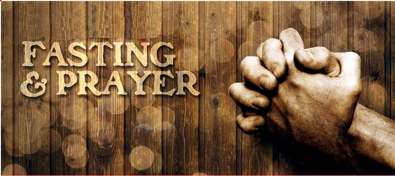 Fasting and Prayer